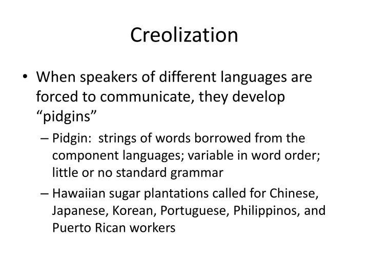 Creolization