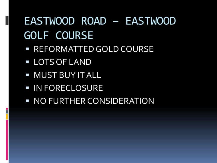 EASTWOOD ROAD – EASTWOOD GOLF COURSE