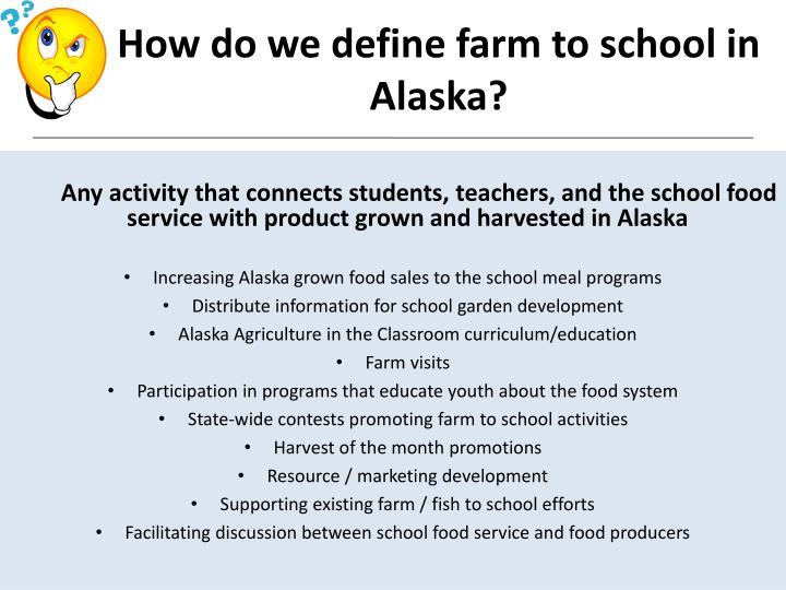 How do we define farm to school in Alaska?