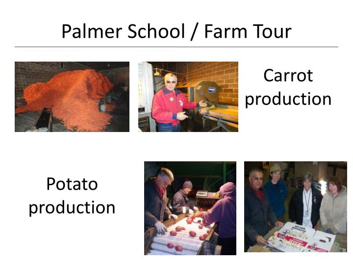 Palmer School / Farm Tour