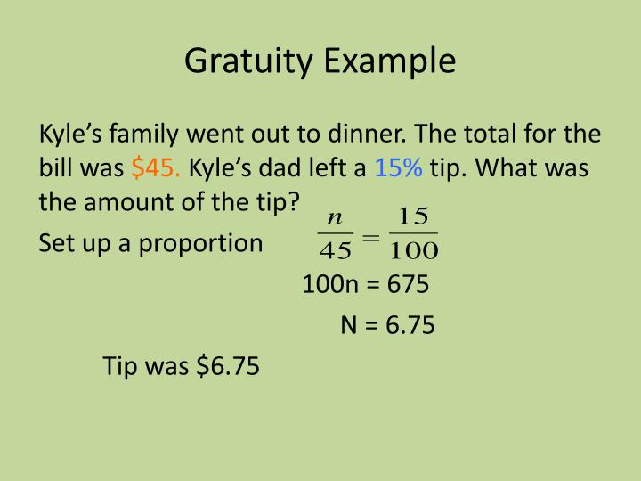 Gratuity Example