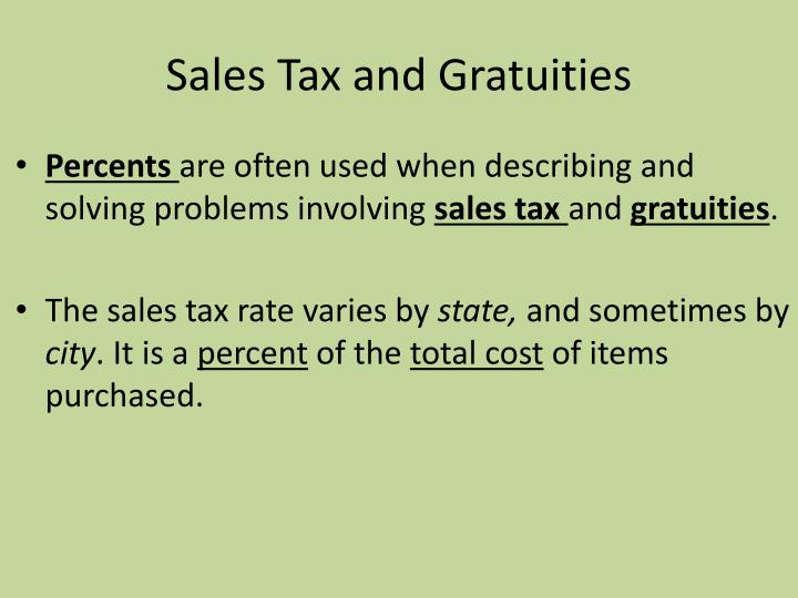 Sales Tax and Gratuities
