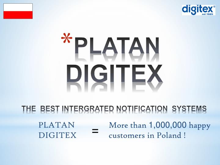 Platan digitex the best intergrated notification systems