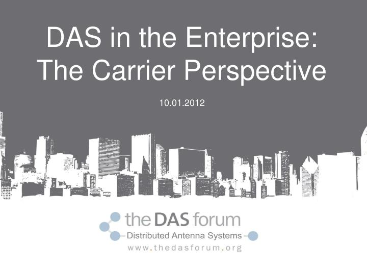 DAS in the Enterprise: The Carrier Perspective