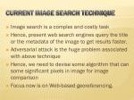 current image search technique