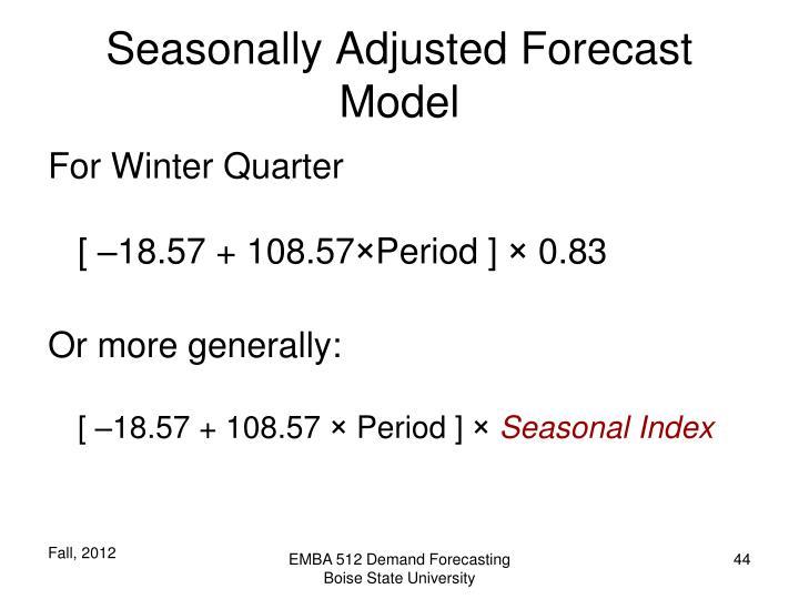 Seasonally Adjusted Forecast Model