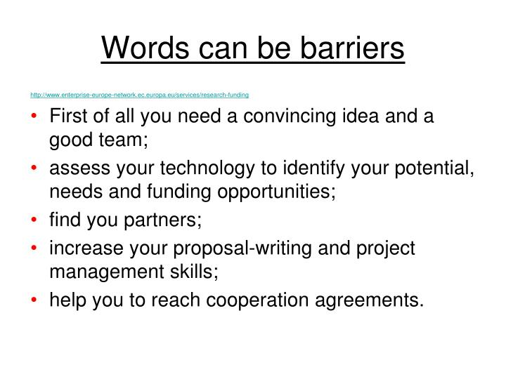 Words can be barriers