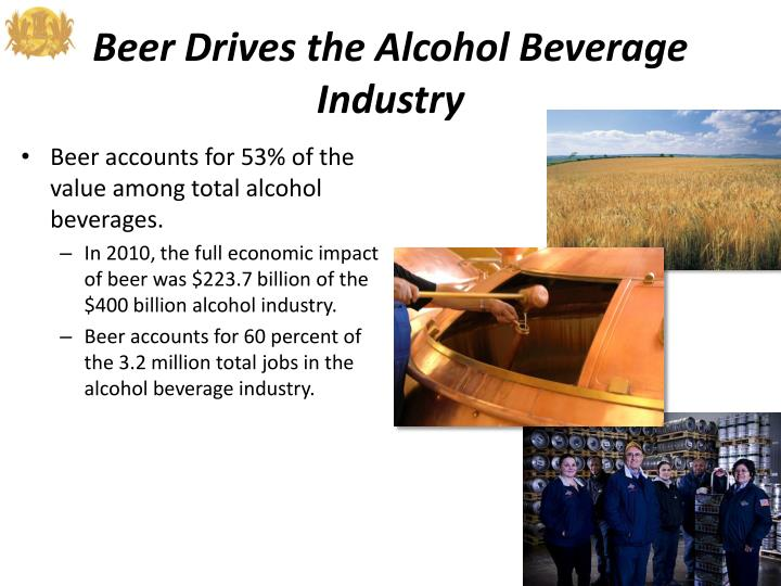 Beer Drives the Alcohol Beverage Industry