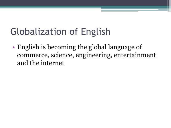 Globalization of english