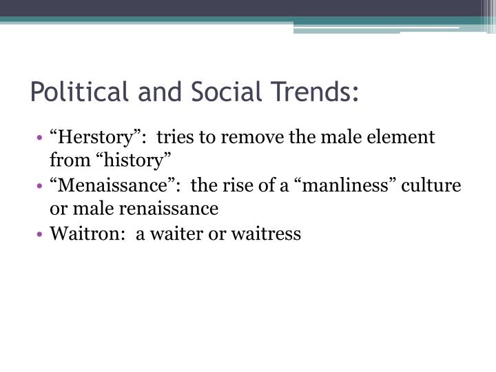 Political and Social Trends: