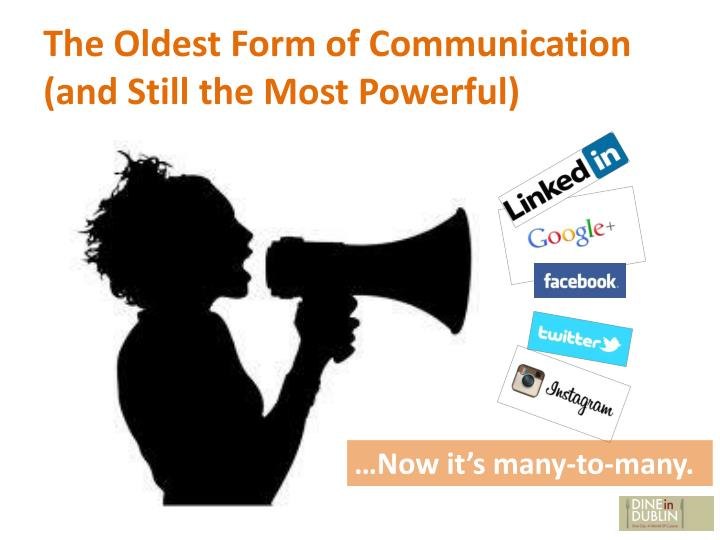 The Oldest Form of Communication (and Still the Most Powerful)