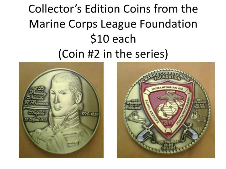 Collector's Edition Coins from the Marine Corps League Foundation