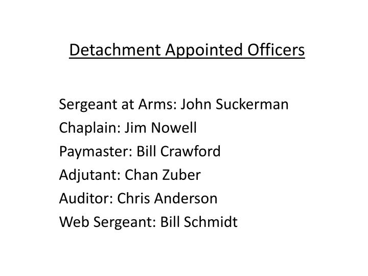 Detachment Appointed Officers