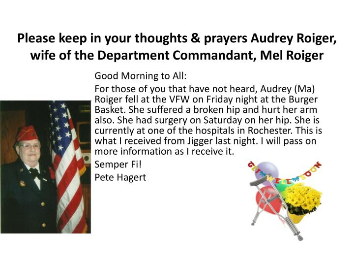 Please keep in your thoughts & prayers Audrey