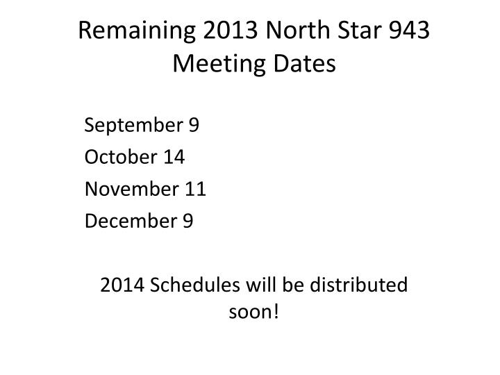 Remaining 2013 north star 943 meeting dates