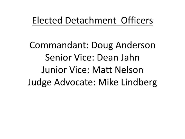 Elected Detachment  Officers