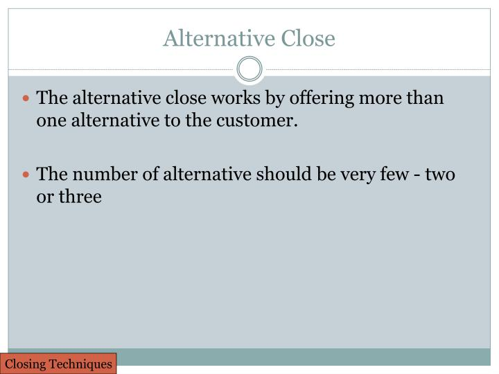 Alternative Close