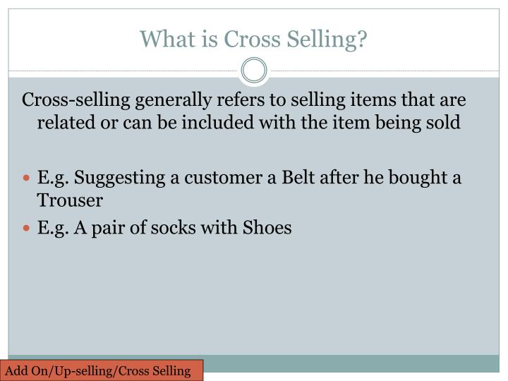 What is Cross Selling?