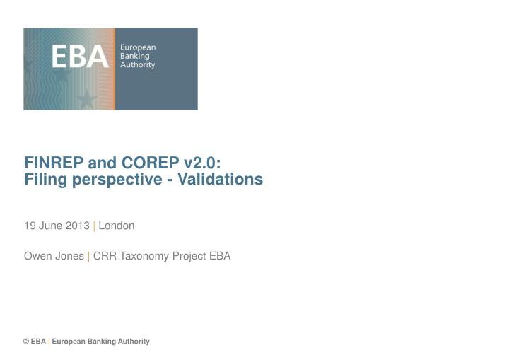 Finrep and corep v2 0 filing perspective validations