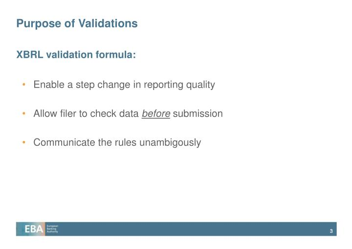 Purpose of validations