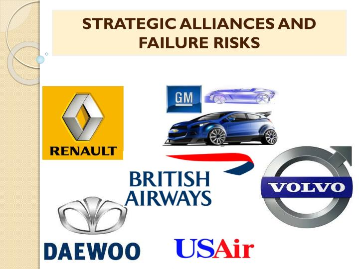 STRATEGIC ALLIANCES AND FAILURE RISKS