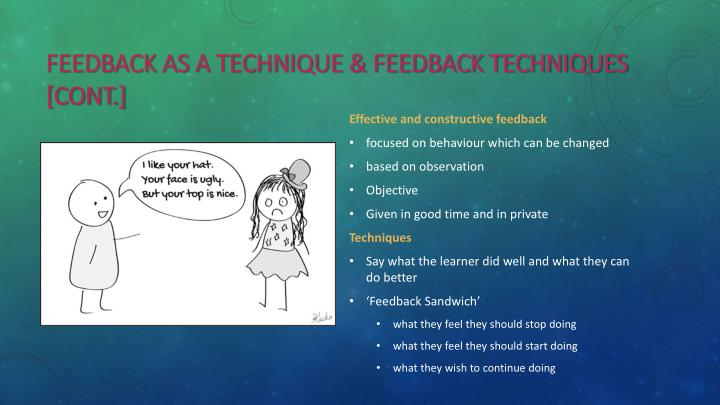 Feedback as a technique & Feedback techniques