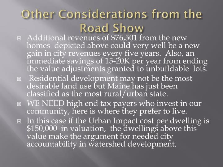 Other Considerations from the Road Show
