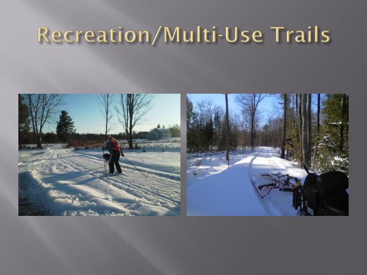 Recreation/Multi-Use Trails