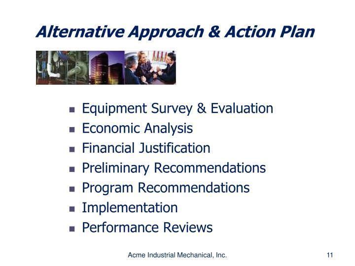 Alternative Approach & Action Plan