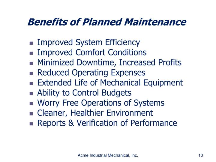 Benefits of Planned Maintenance