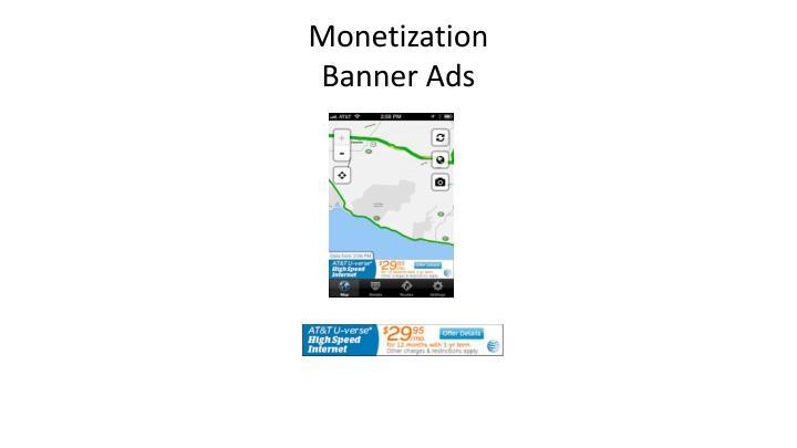 Monetization