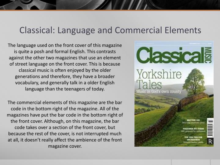 Classical: Language and Commercial Elements