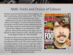 nme fonts and choice of colours