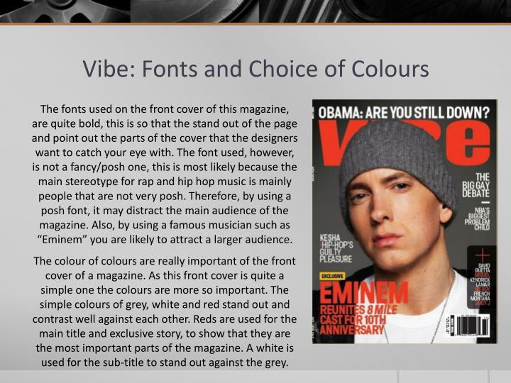 Vibe: Fonts and Choice of Colours