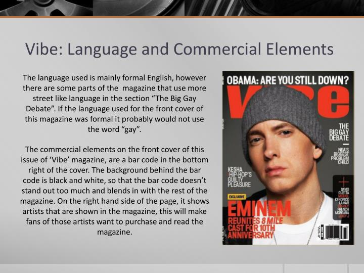 Vibe: Language and Commercial Elements