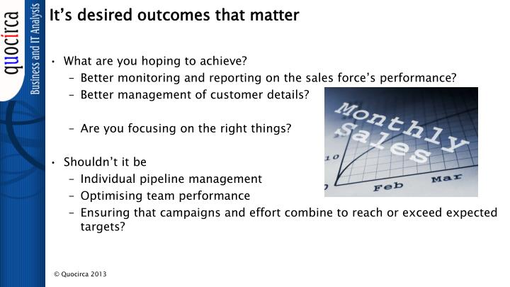 It's desired outcomes that matter