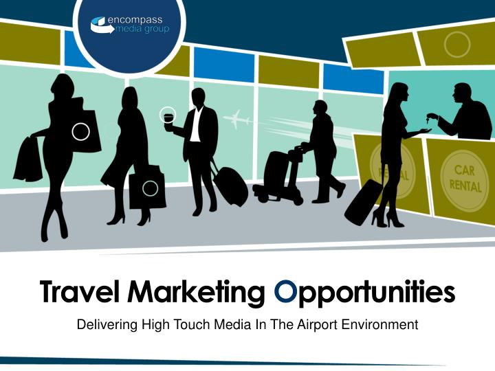 Travel marketing o pportunities