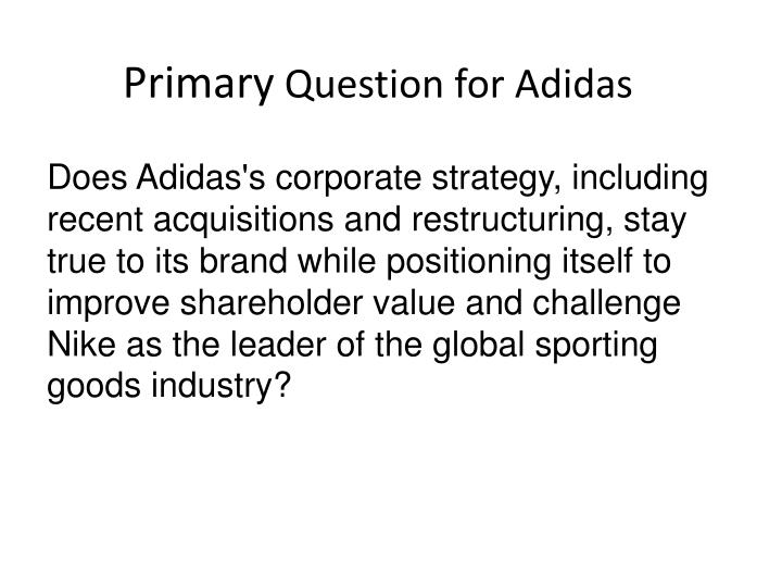 adidas in 2009 has corporate restructuring increased shareholder value