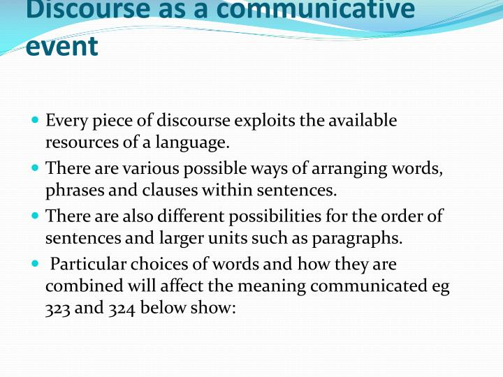 Discourse as a communicative event
