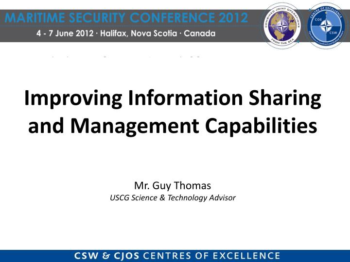 Improving Information Sharing and Management Capabilities
