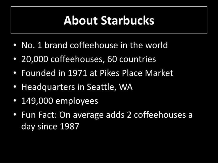 About starbucks