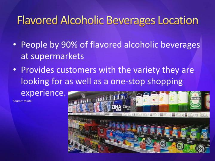 Flavored Alcoholic Beverages Location