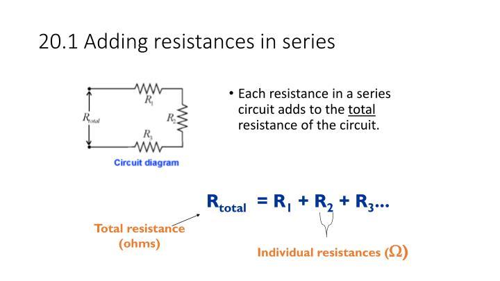 20.1 Adding resistances in series