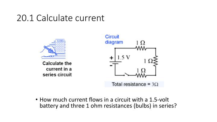 20.1 Calculate current
