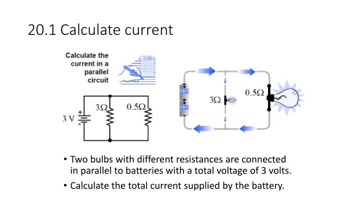 20.1 Calculate current