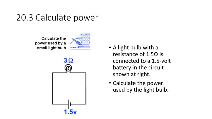 20.3 Calculate power