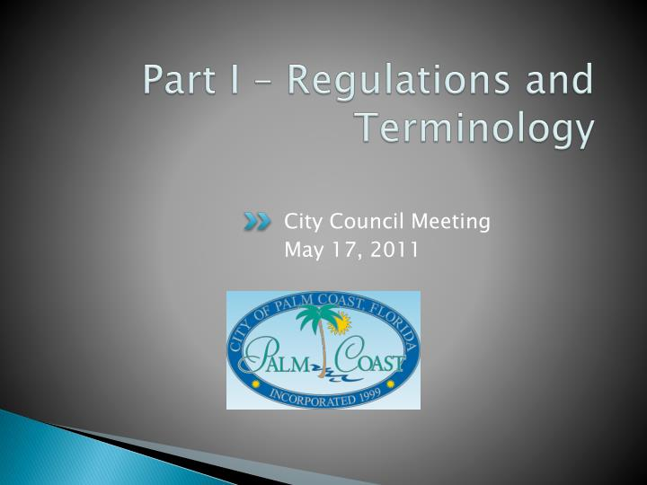 Part I – Regulations and Terminology