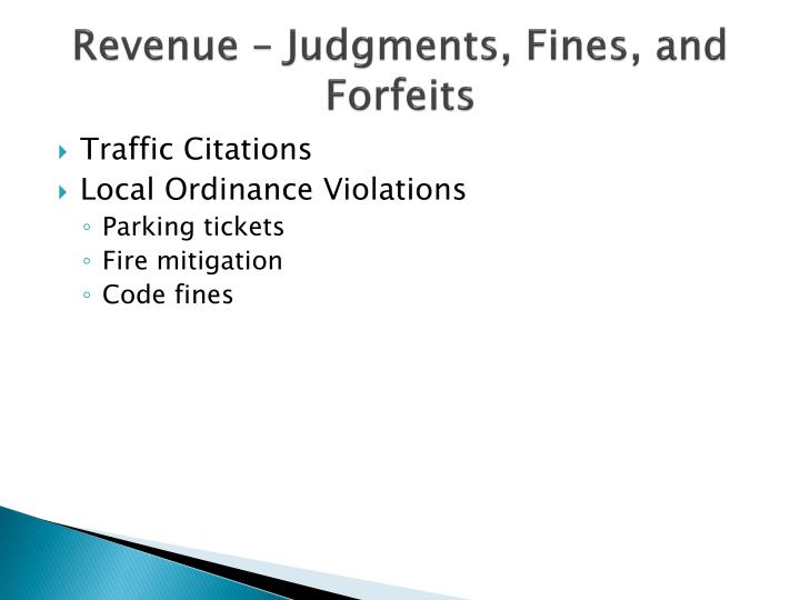 Revenue – Judgments, Fines, and Forfeits