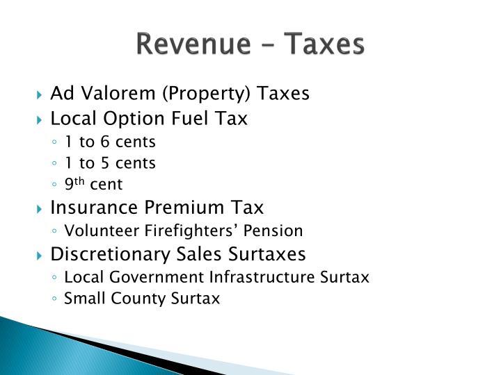 Revenue – Taxes