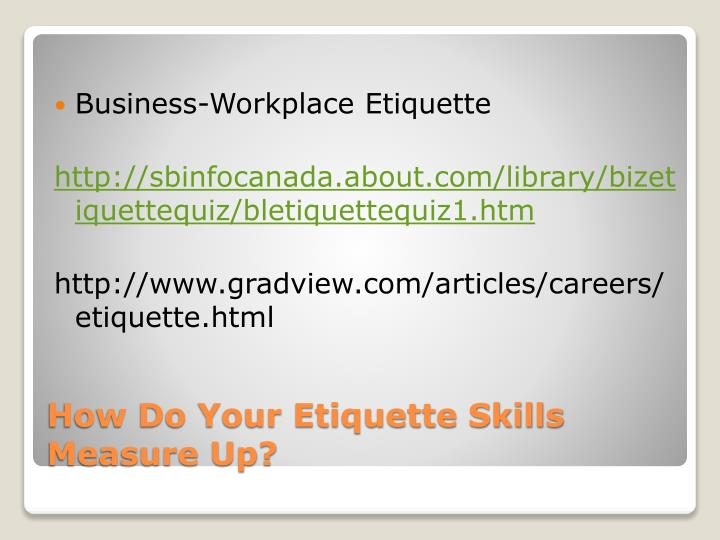 Business-Workplace Etiquette